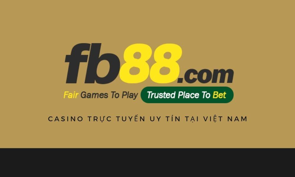FB88 là casino trực tuyến uy tín