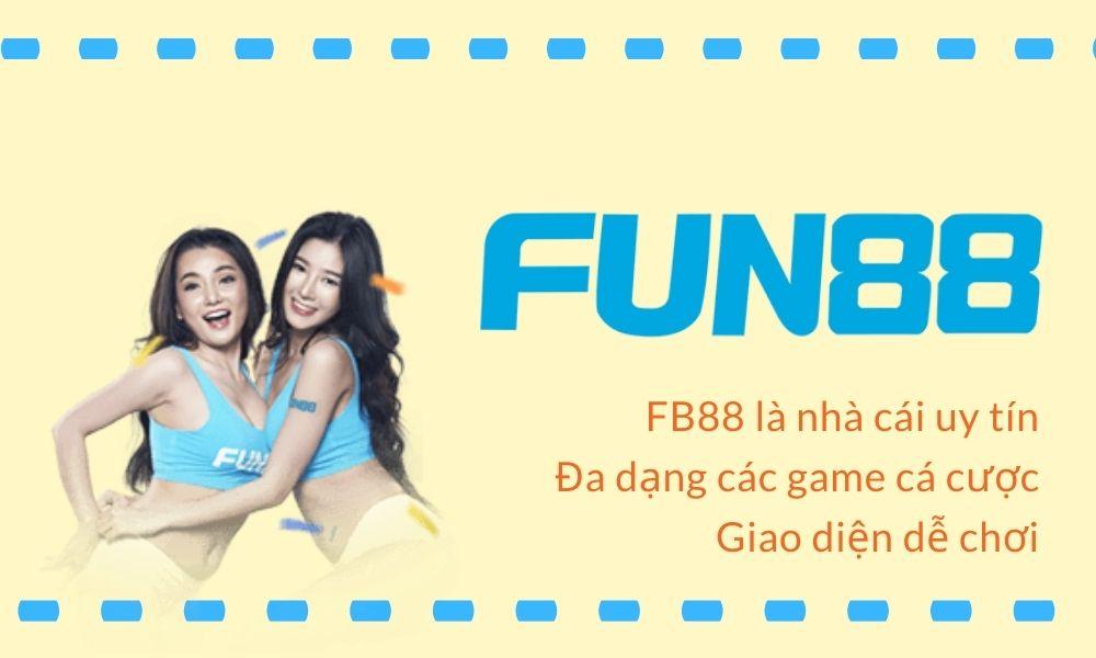 Fun88 là nhà cái hàng đầu