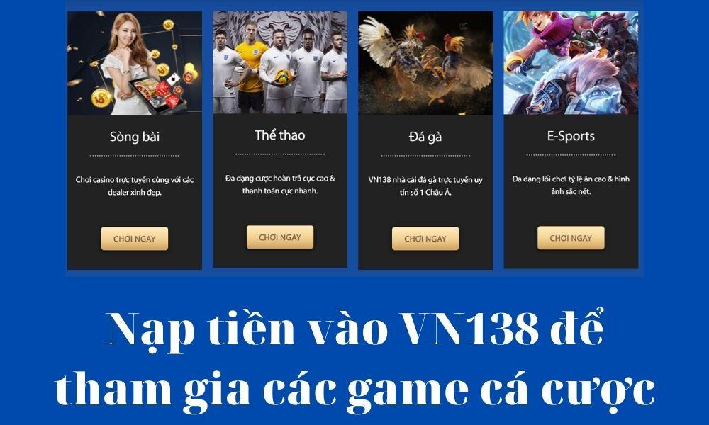 Nạp tiền vào VN138 để tham gia cá cược