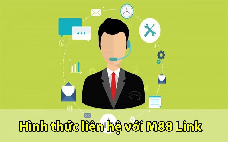 Hình thức liên hệ với M88 Link