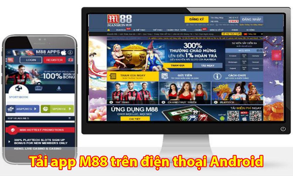 Hướng dẫn tải App M88 trên hệ điều hành Android