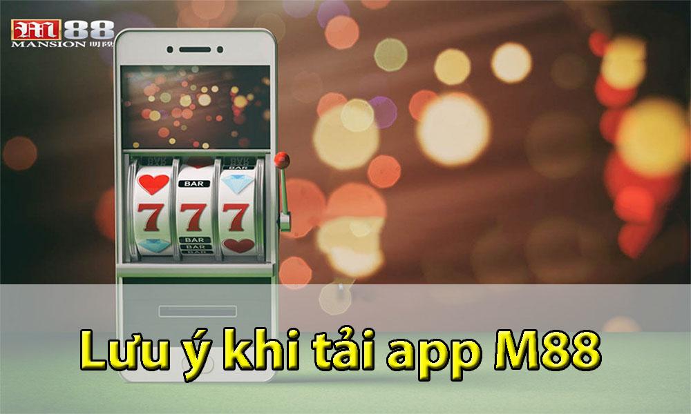 Lưu ý khi cài đặt App M88 trên điện thoại