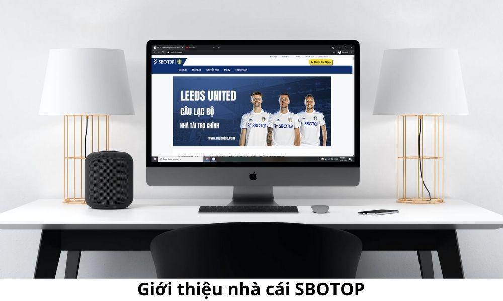 Giới thiệu nhà cái SBOTOP