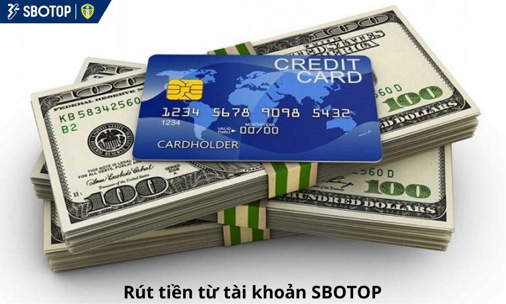 Rút tiền từ tài khoản SBOTOP
